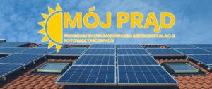 """""""Mójprąd"""" – 13 stycznia 2020 roku rozpocznie się II nabór wniosków"""